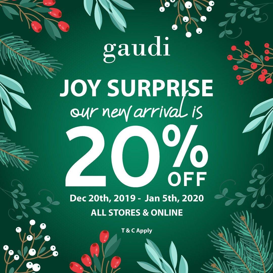 Gaudi Promo Joy Surprise, Discount 20% For New Arrival Items