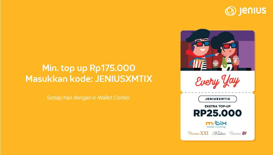 Cinema XXI Promo Top Up Mtix Via Jenius App Dapat Bonus Saldo Rp.25.000