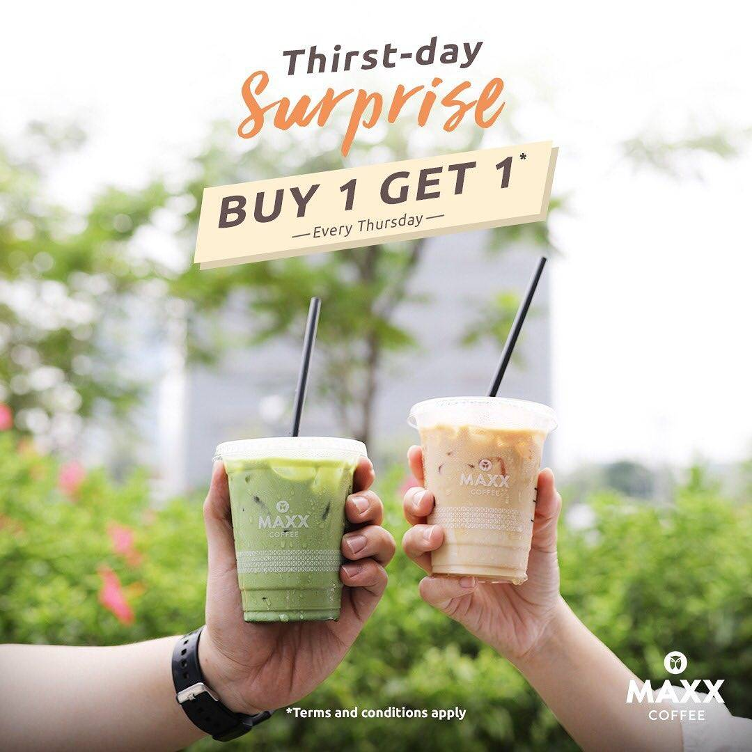 Diskon Maxx Coffee Promo Thirst Day Surprise, Buy 1 Get 1 Every Thursday!
