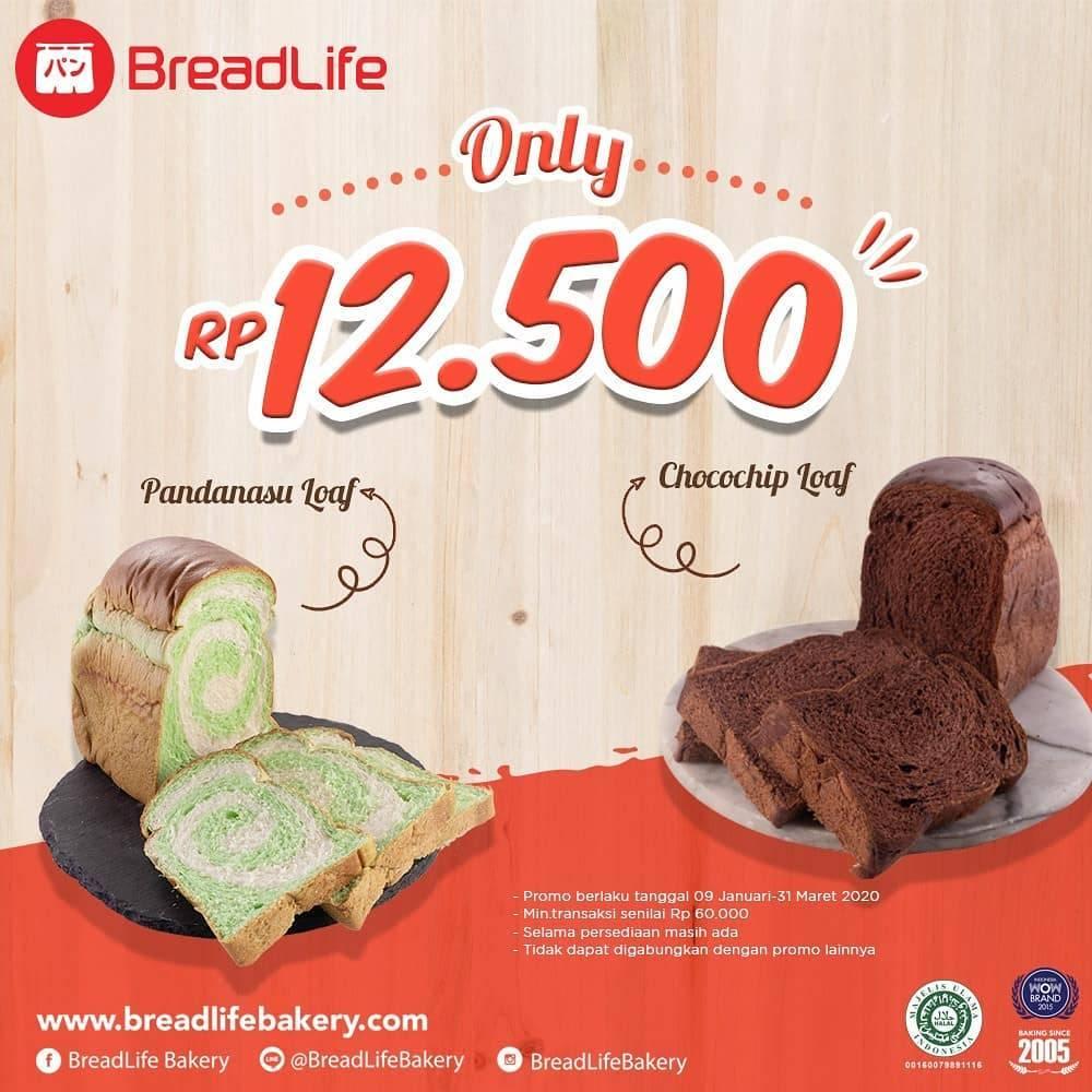 Bread Life Bakery Promo Pandanasu loaf/Chocochip Loaf Hanya Rp. 12.500
