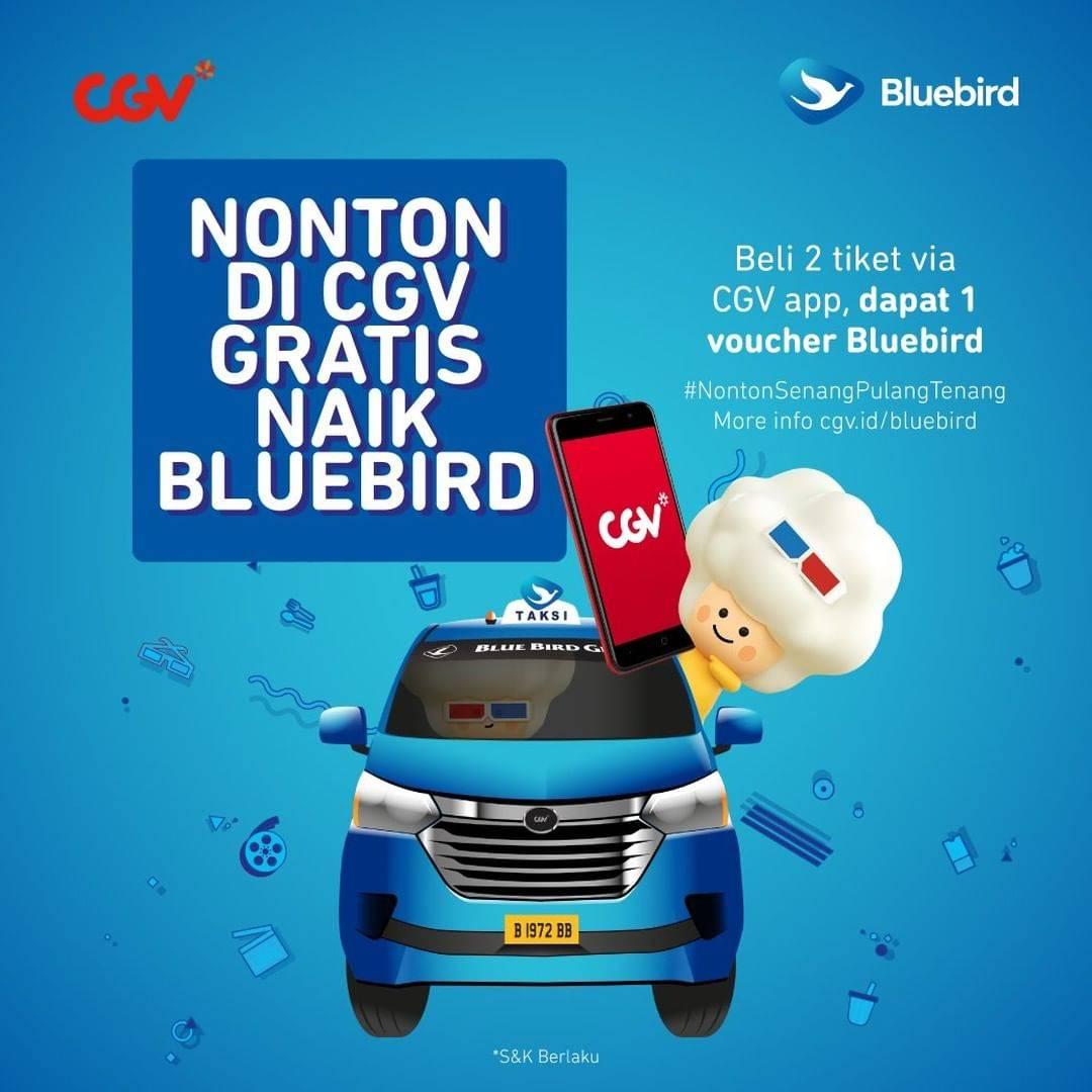 Diskon CGV Promo Nonton Di CGV Gratis Naik Bluebird Senilai Rp.30.000