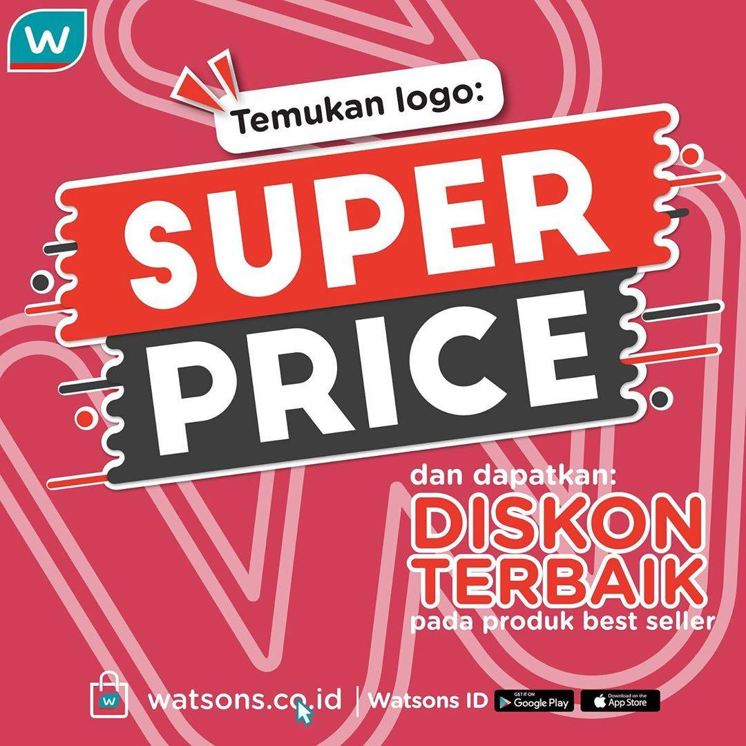Watsons Promo Super Price, Dapatkan Diskon Terbaik Untuk Produk Best Seller.