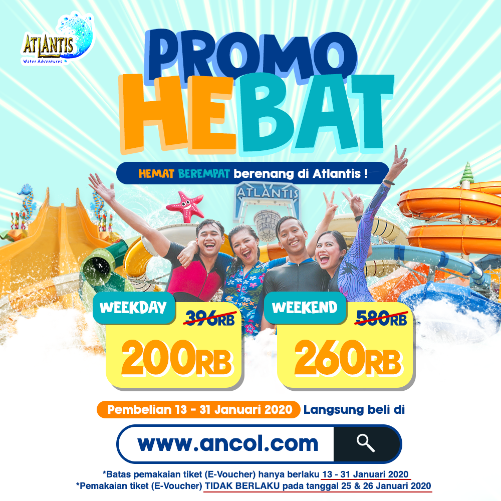 Atlantis Water Adventure Promo Hebat Mulai Dari Rp. 200.000