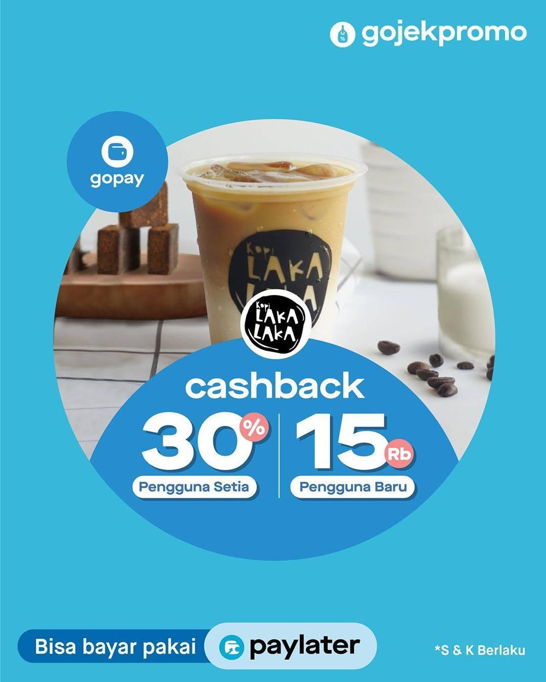Laka - Laka Promo Cashback 30% dan Cashback Rp. 15ribu Melalui Gopay