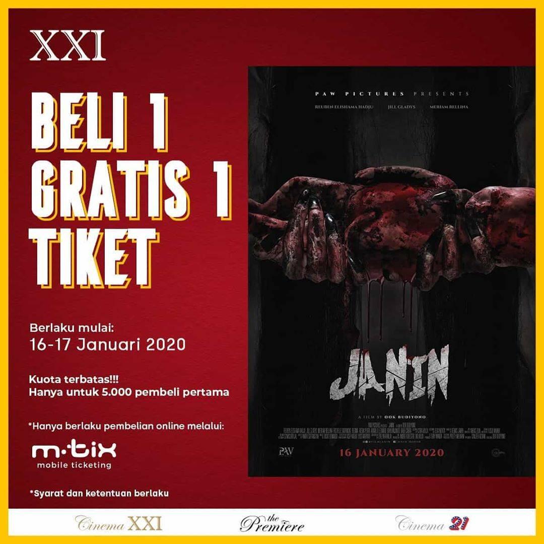 Cinema XXI Promo Beli 1 Gratis 1 Untuk Tiket Film Janin Pembelian Melalui M-Tix