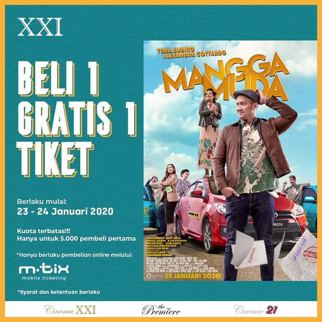 Cinema XXI Promo Buy 1 Get 1 Tiket Dan Rp. 10.000 Untuk 1 Tiket
