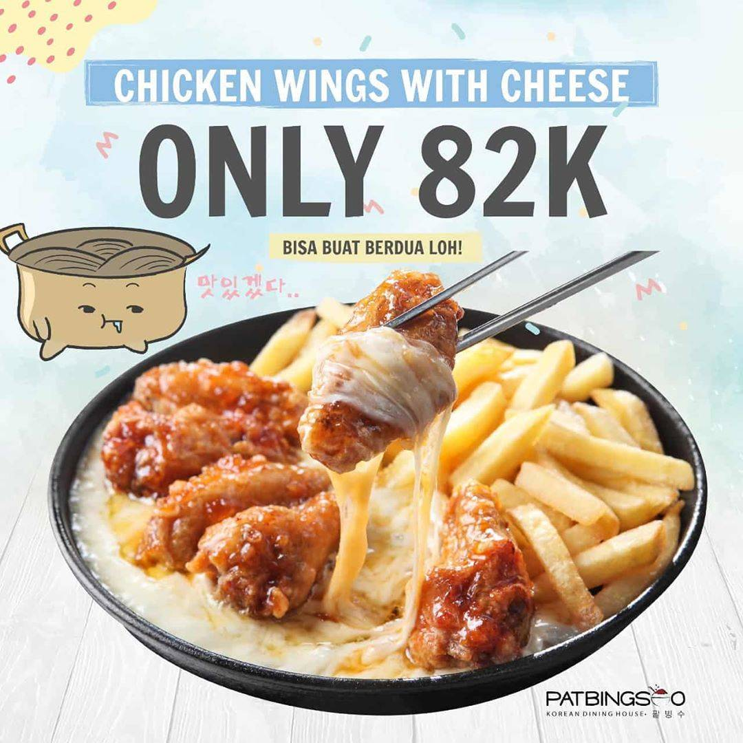Pat Bing Soo Promo Chicken Wings With Cheese Cuma Rp. 82.000
