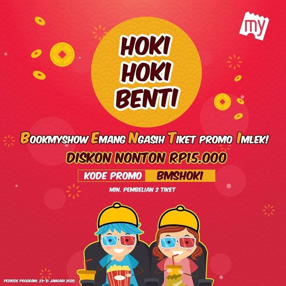 Diskon Book My Show Promo Hoki Hoki Benti, Diskon Nonton Rp. 15.000.