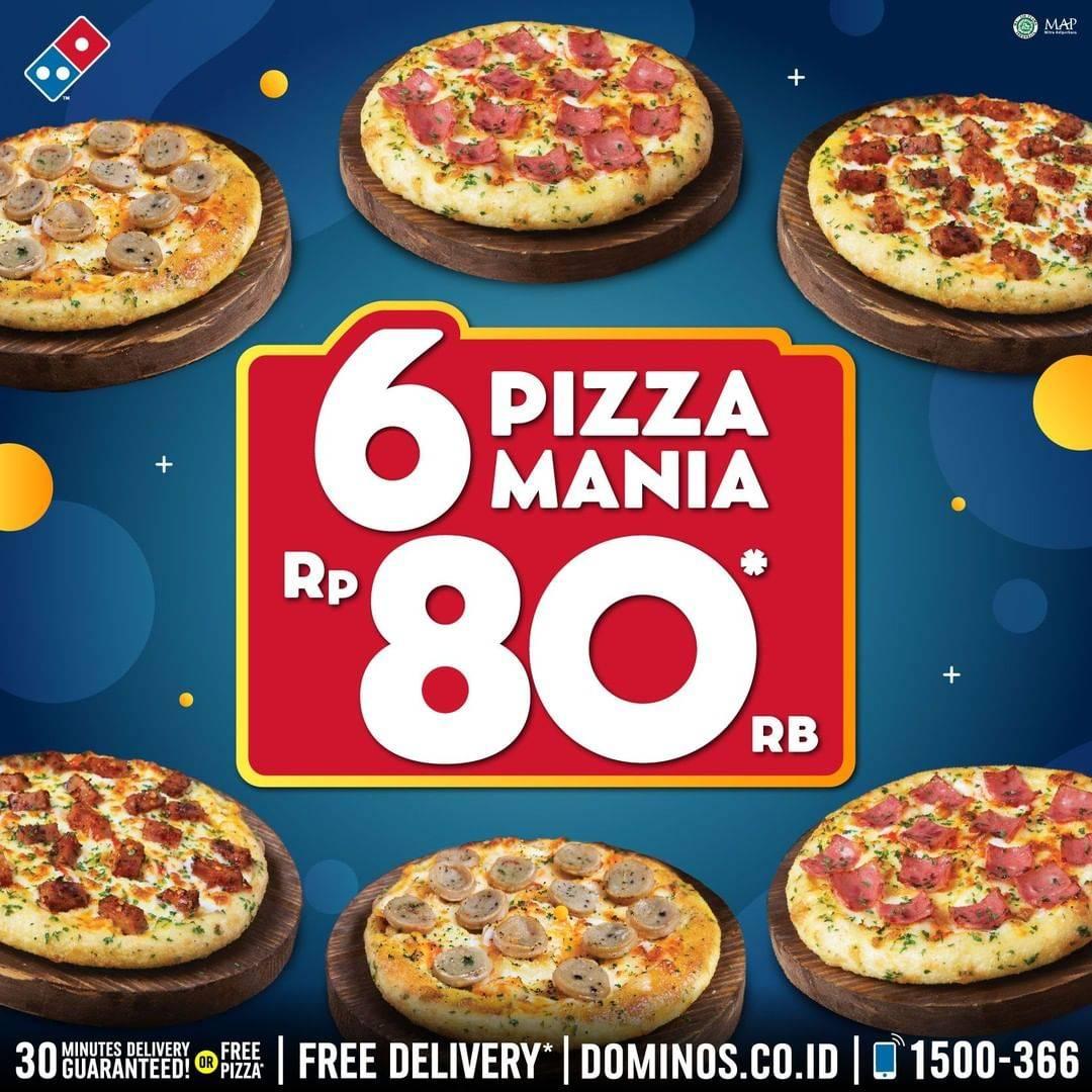 Domino's Pizza Promo Spesial 6 Pizza Mania Cuma Rp. 80ribu