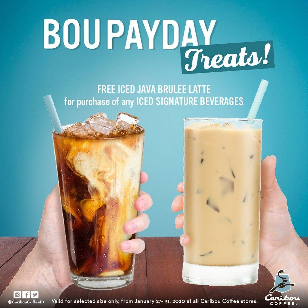 Caribou Coffee Promo Bou Payday Treats, Get Free Iced Java Brulee Latte