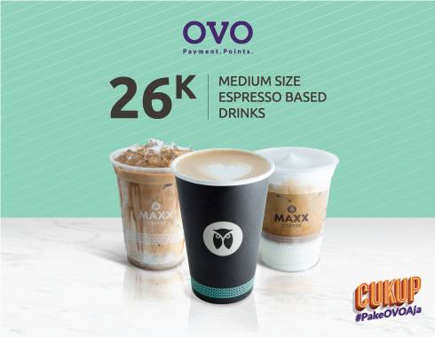 Maxx Coffee Promo Special Price Payment With OVO IDR 26.000