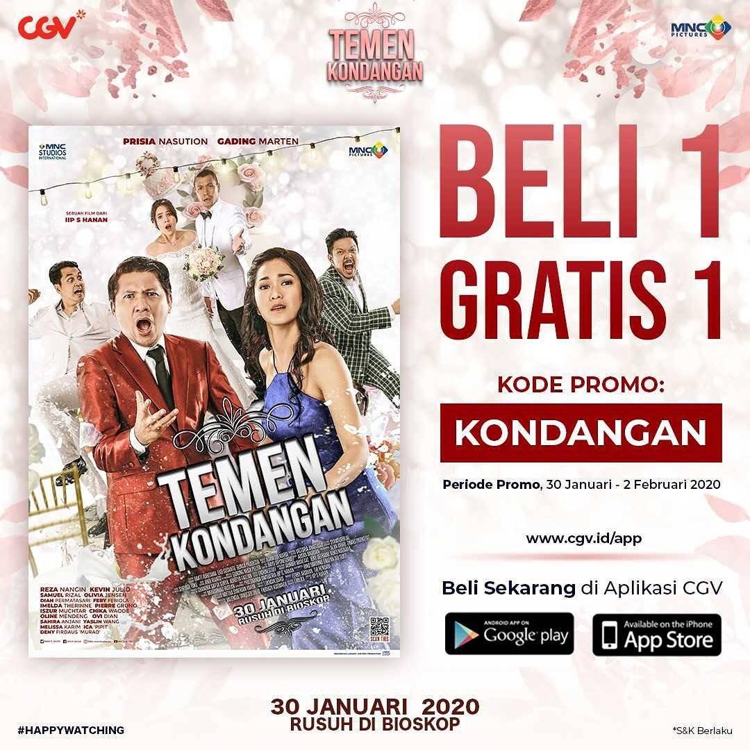 CGV Cinema Promo Beli 1 Gratis 1 Tiket Khusus Film Temen Kondangan