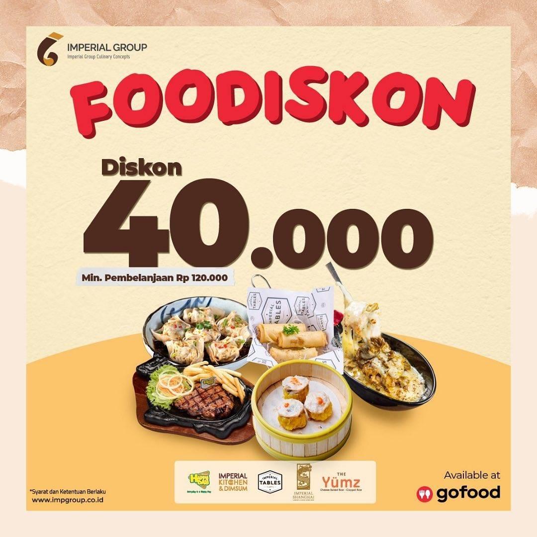 Diskon Imperial Group Promo Foodiskon Rp. 40.000 Dengan GoFood