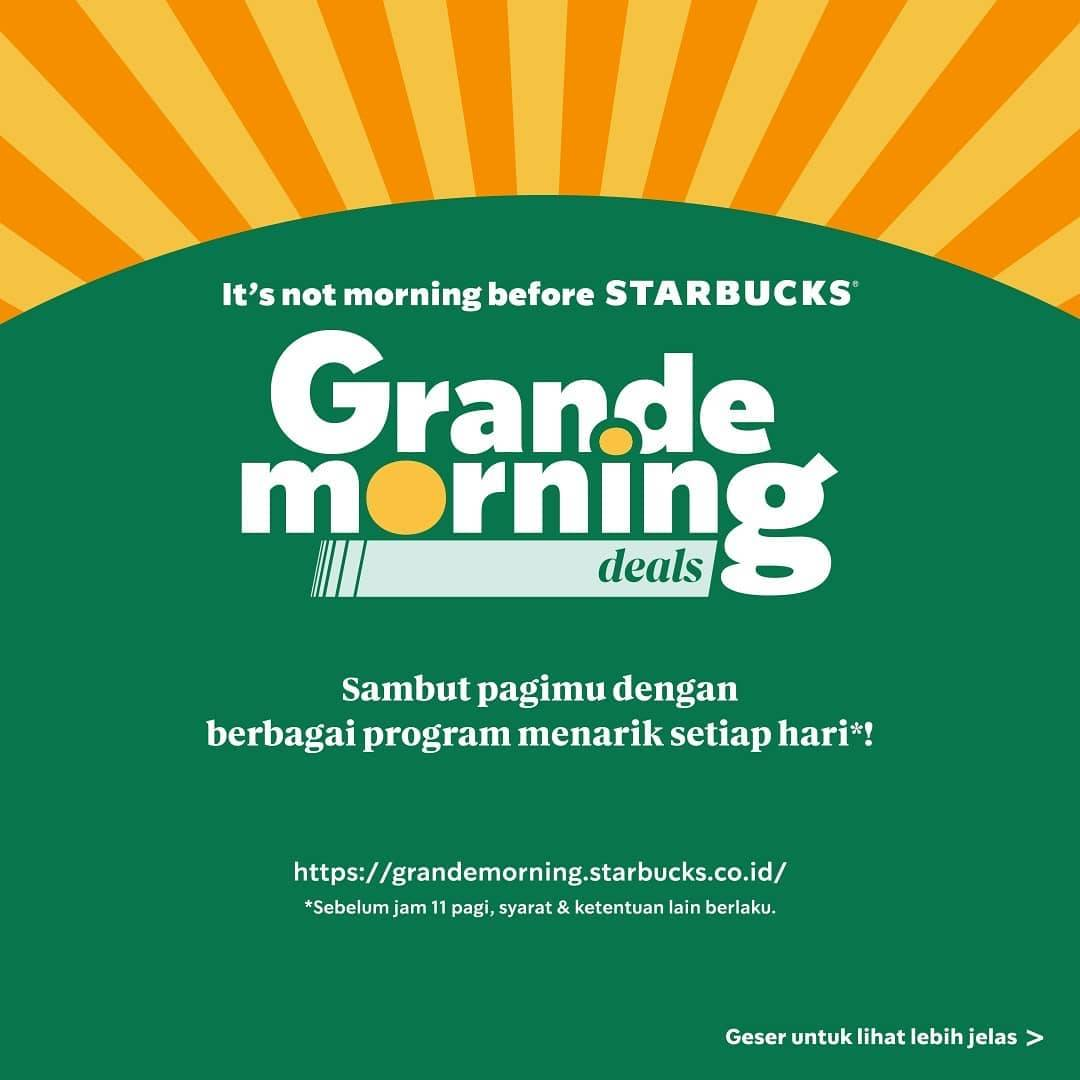 Promo diskon Starbucks Promo Grande Morning Deals