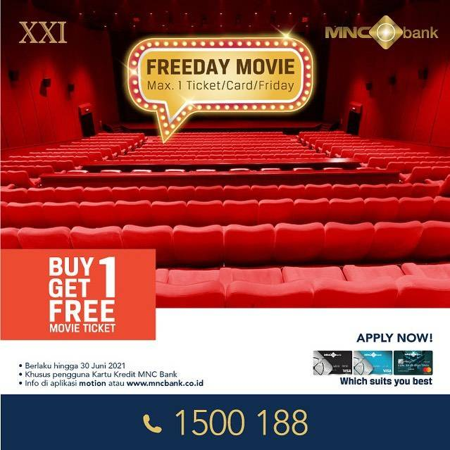 Diskon XXI Buy 1 Get 1 Free Movie Ticket With MNC Bank