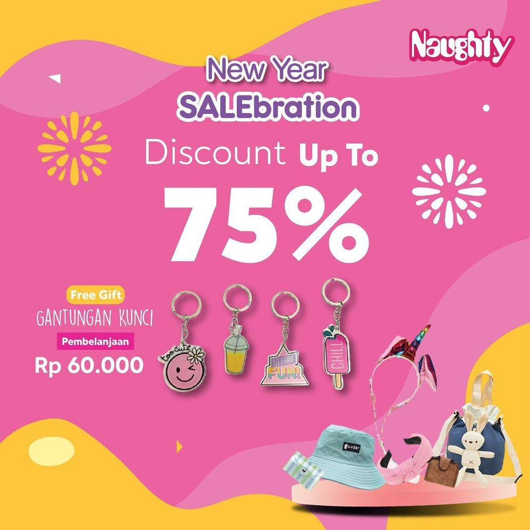 Diskon Naughty New Year Salebration Discount Up To 75% Off