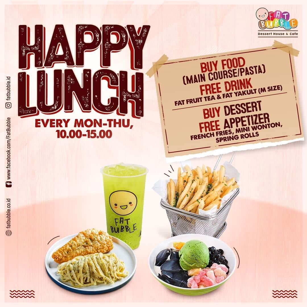 Diskon Fat Bubble Promo Happy Lunch - Get Free Menu