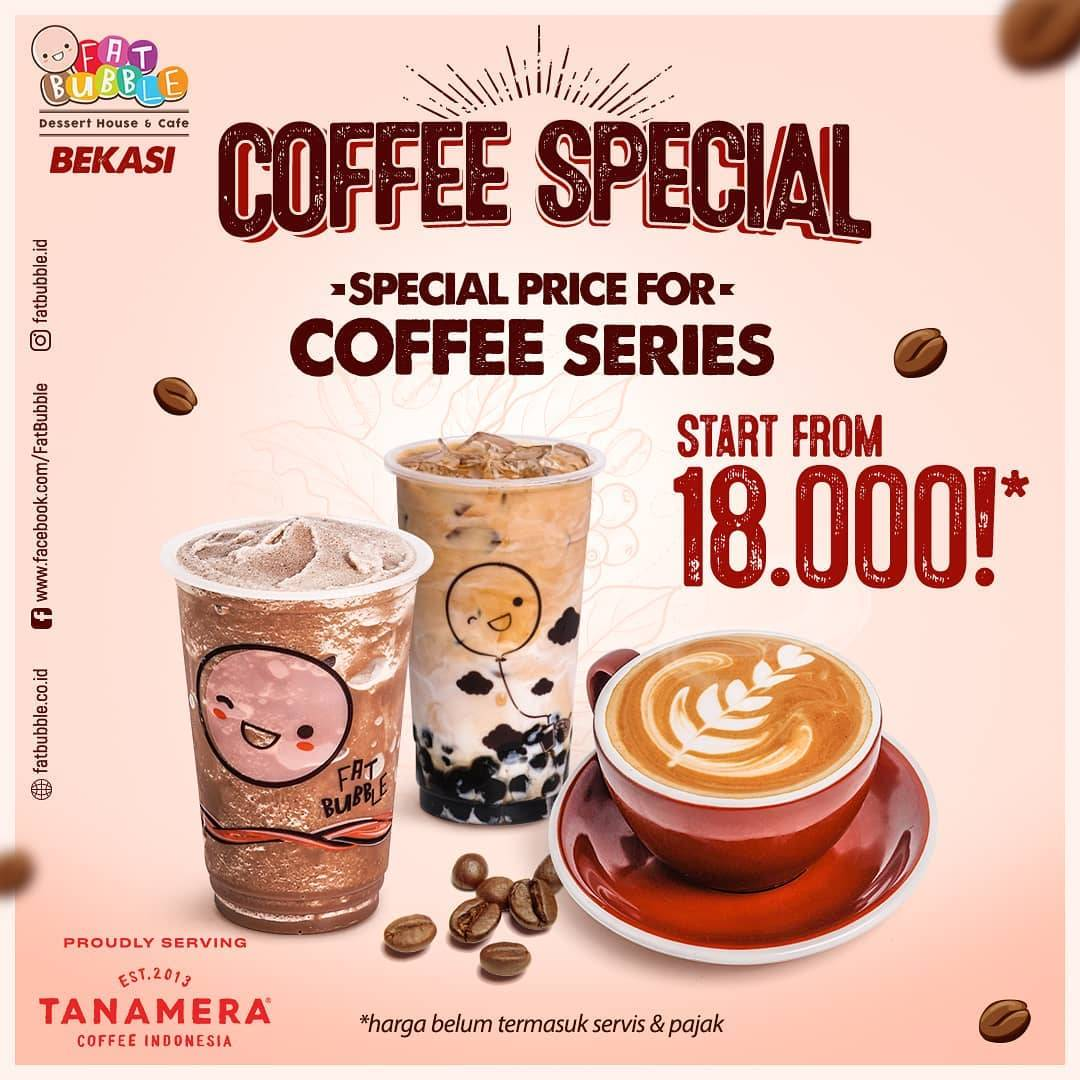 Diskon Fat Bubble Promo Coffee Special Deal Start From Rp. 18.000