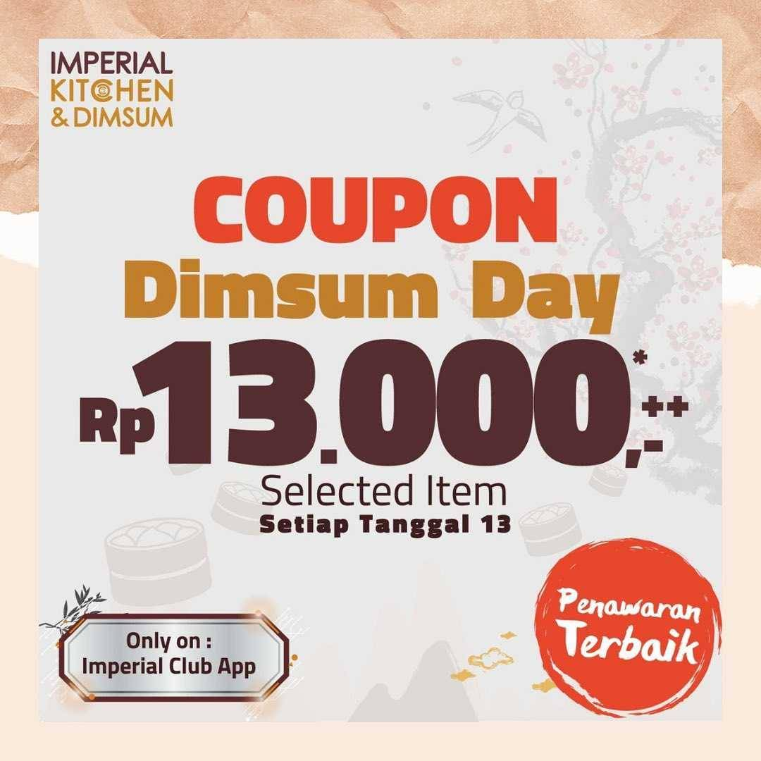 Diskon Imperial Kitchen Coupon Dimsum Day Rp. 13.000 On Selected items