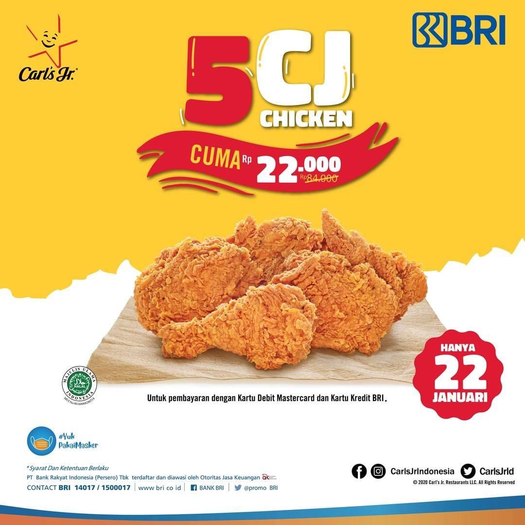 Diskon Carls Jr Promo 5 CJ Chicken Hanya Rp. 22.000 Dengan Kartu Debit/ Kredit BRI