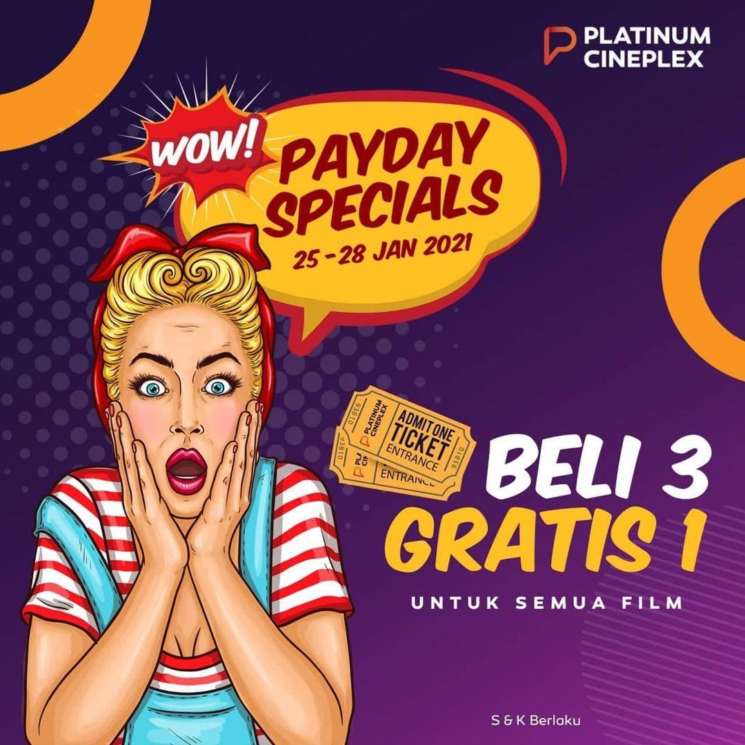 Diskon Platinum Cineplex Payday Special - Beli 3 Gratis 1 Tiket Nonton