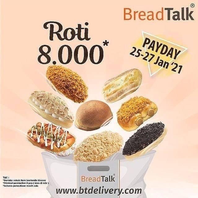 Diskon Breadtalk Promo Payday - Roti Cuma Rp. 8.000