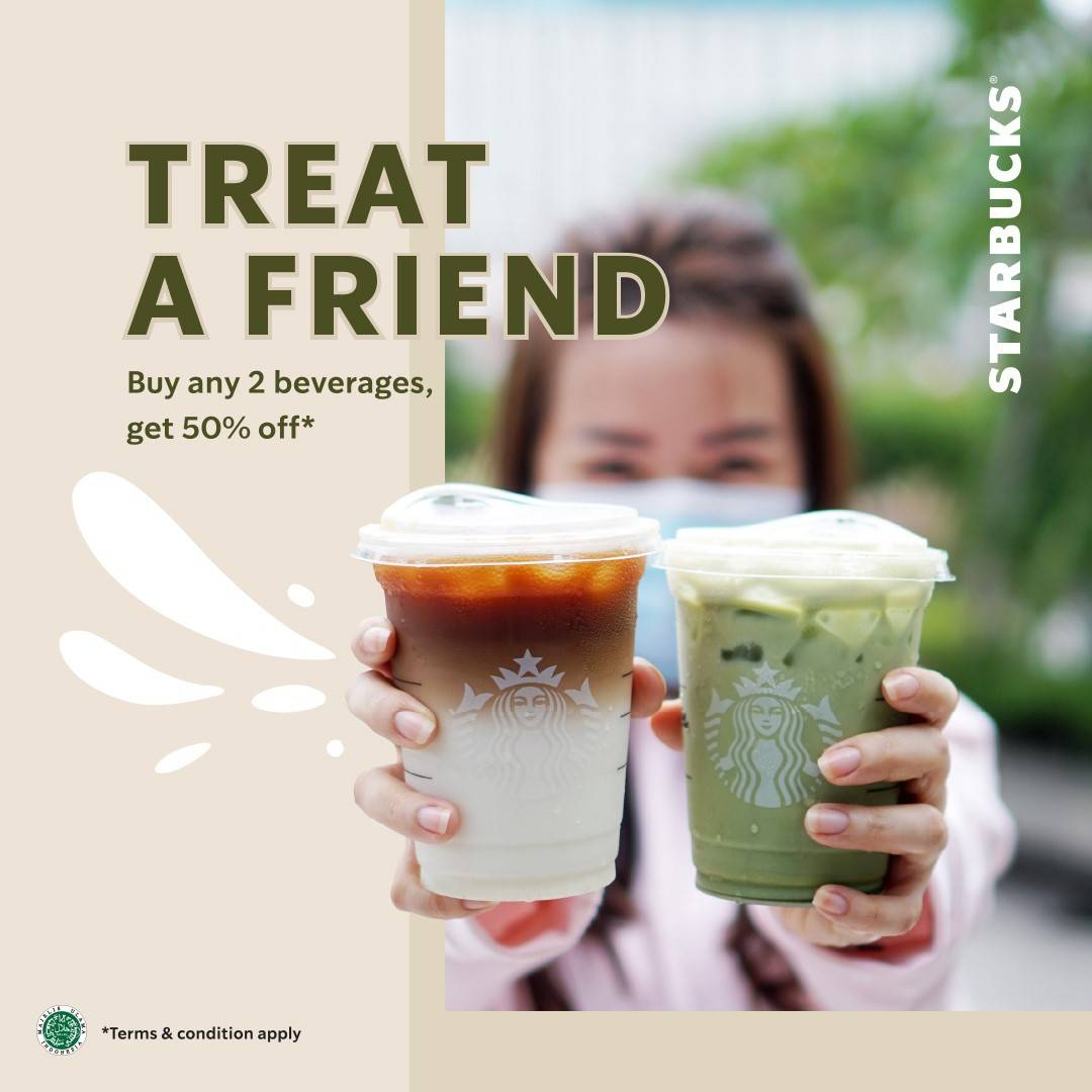 Diskon Starbucks Treat A Friend - Buy 2 Any Beverages Get 50% Off