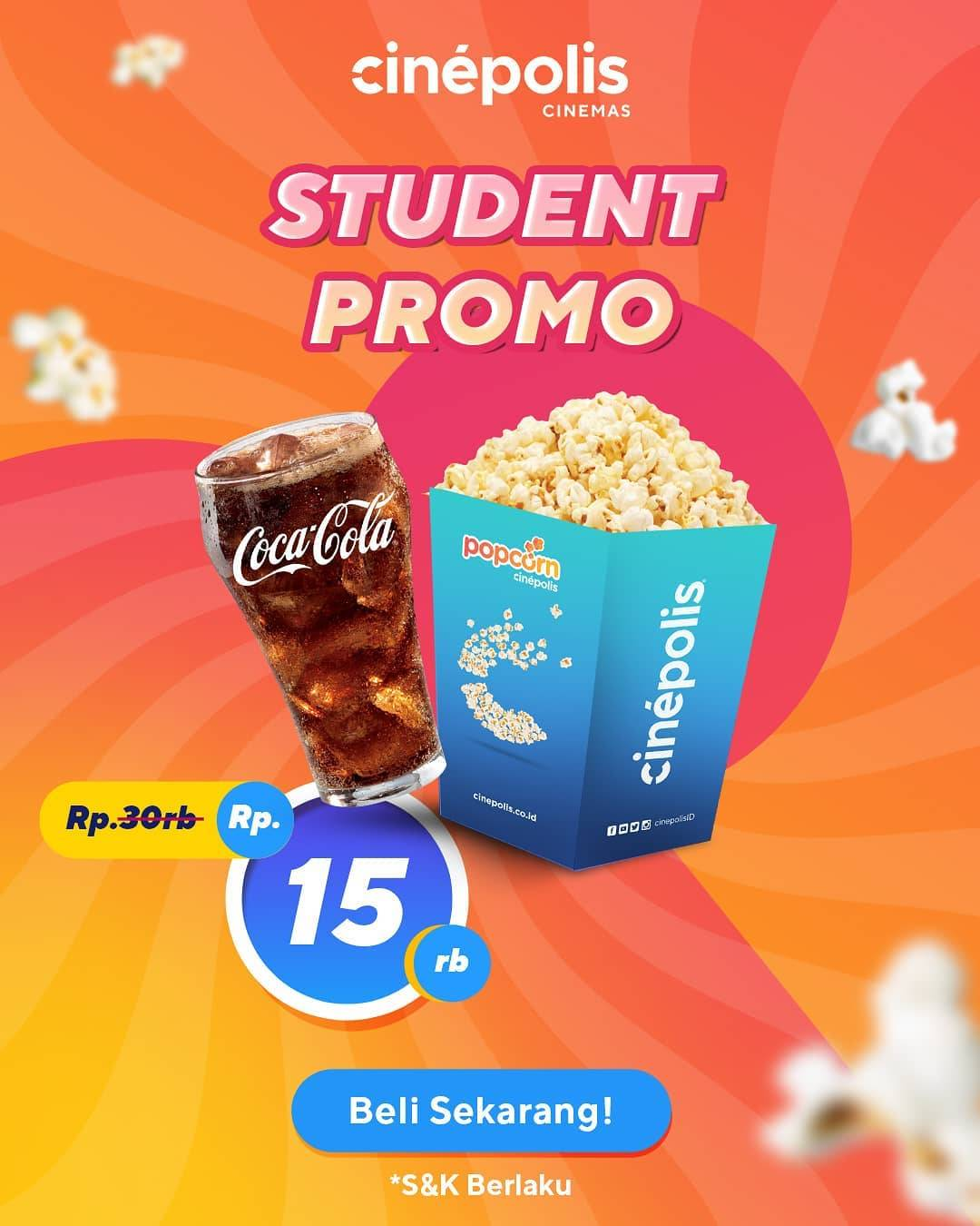 Diskon Cinepolis Student Promo Popcorn + Soft Drink Only For Rp. 15.000