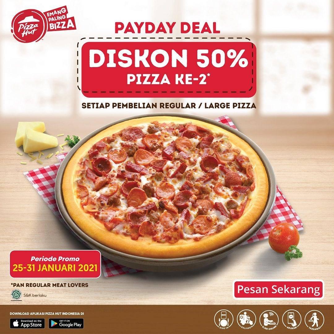 Diskon Pizza Hut Payday Deal Diskon 50% Untuk Pizza Kedua