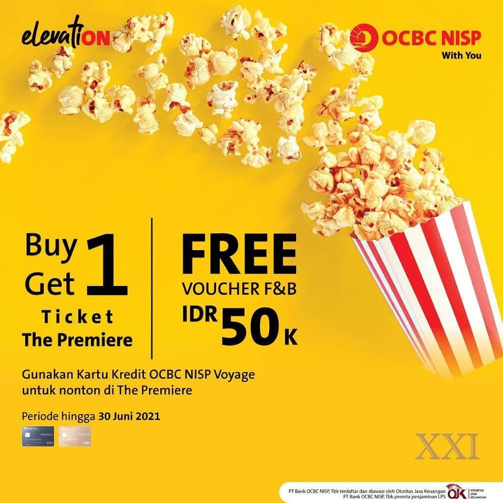 Diskon XXI Buy 1 Get 1 Ticket Premiere + Free Voucher Jajan Dari OCBC NISP