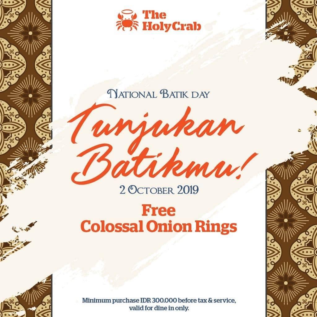 THE HOLY CRAB Promo Hari Batik Nasional! GRATIS Colossal Onion Rings