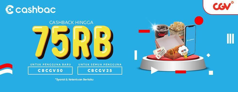 CGV Promo Cashback Hingga Rp. 75.000 Untuk Transaksi Dengan Cashback App