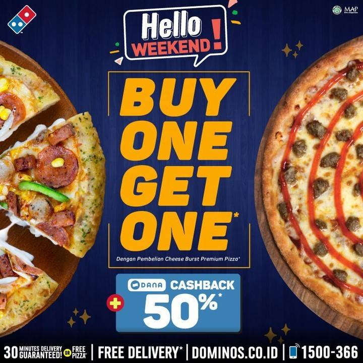 Diskon Domino's Pizza  Hello Weekend! Buy 1 Get 1 Khusus Pembelian Cheese Burst Premium Pizza