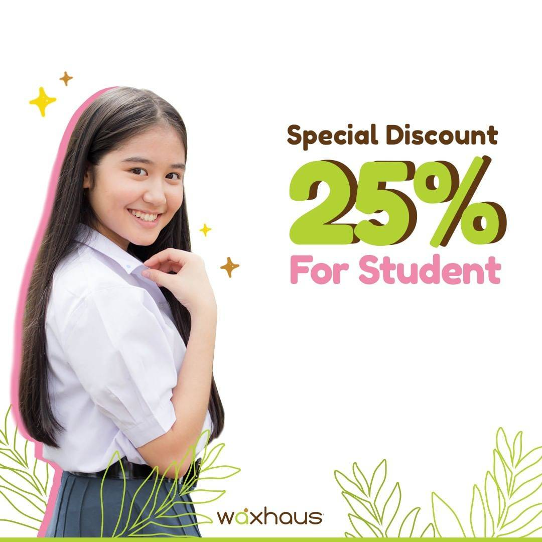 Diskon Waxhaus Special Discount 25% For Student