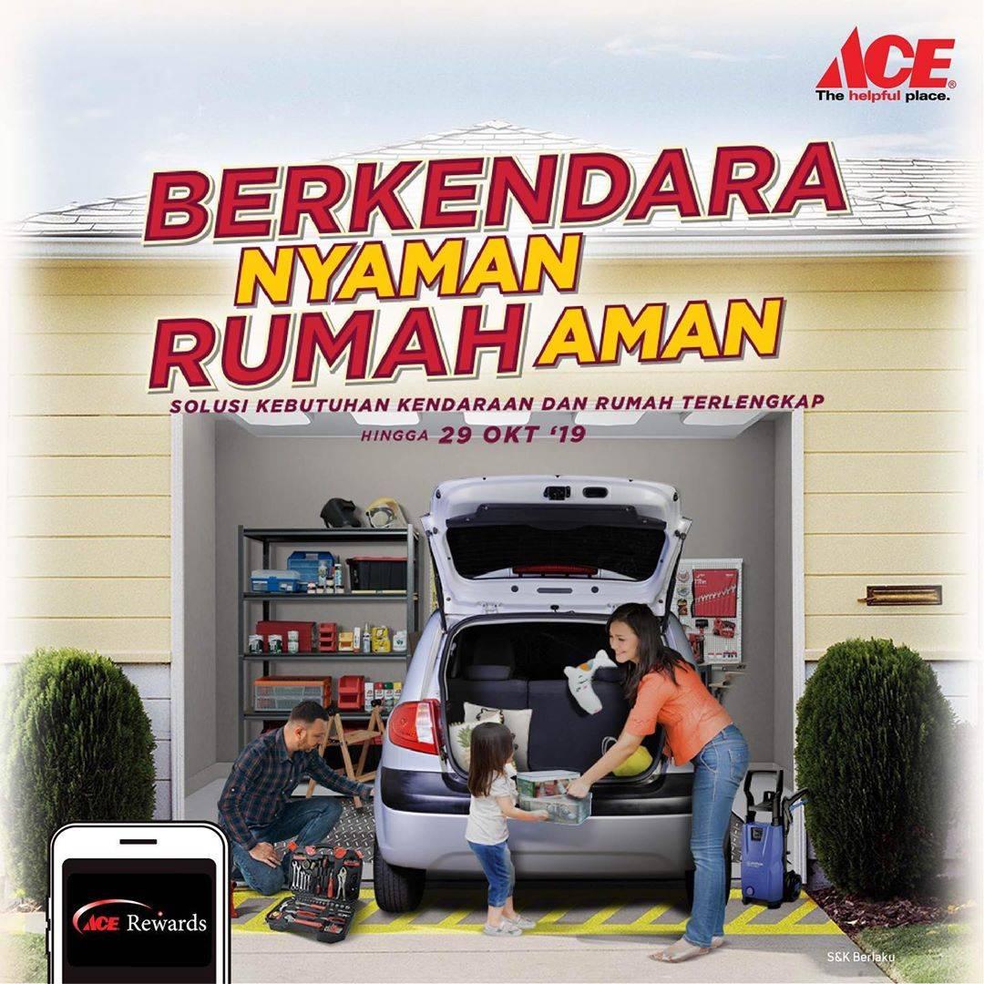 Diskon ACE Promo Berkendara Nyaman, Rumah Aman!