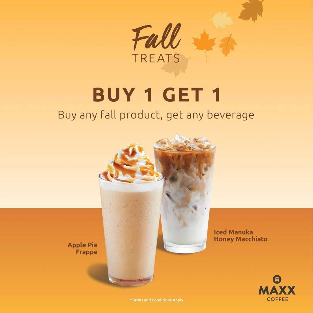Maxx Coffee Promo Fall Treats Buy 1 Get 1