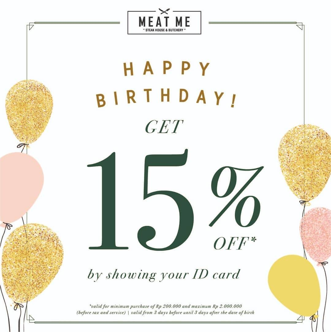 Meat Me Birthday Treat, Dapatkan Discount 15% off