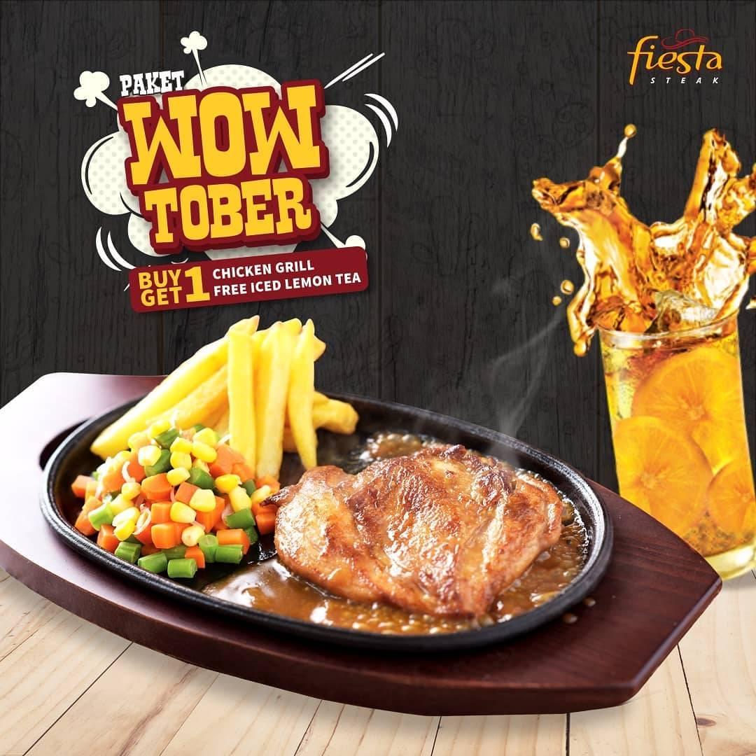 Fiesta Steak Promo Paket Wowtober, Buy 1 Chicken Grill Get 1 Free Iced Lemon Tea