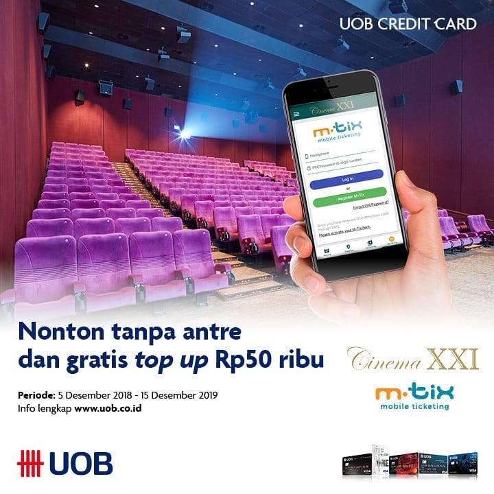 Cinema 21/XXI Promo M-Tix Gratis Top Up Rp 50.000 Dengan Kartu Kredit UOB Card