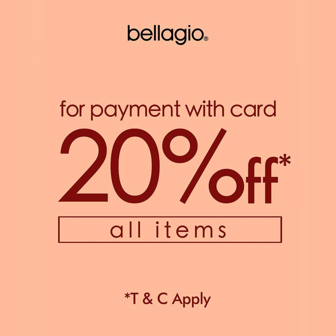 Diskon Bellagio Promo Discount 20% Off All Items for Payment With Card