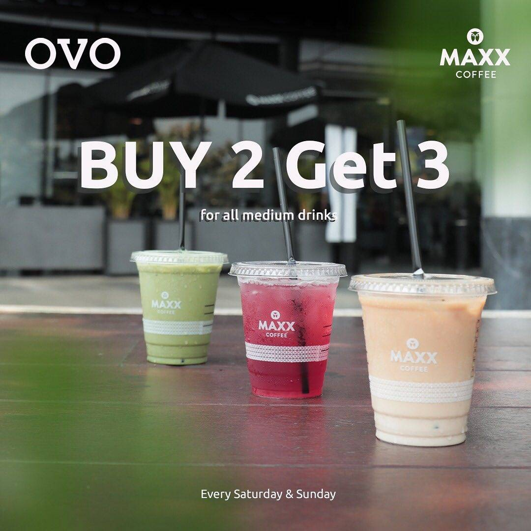 Maxx Coffee Promo Buy 2 Get 3 All Medium Drink Dengan Menggunakan OVO