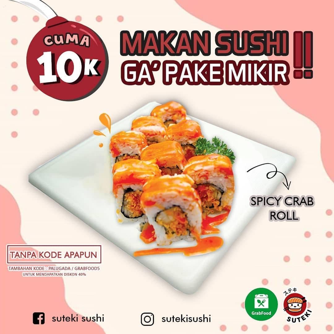 Suteki Sushi Promo Harga Spesial Spicy Crab Roll only RP. 10.000