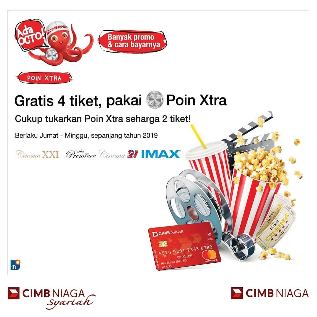 Cinema 21 atau XXI Promo Gratis 4 Tiket Pakai CIMB Niaga Poin Xtra