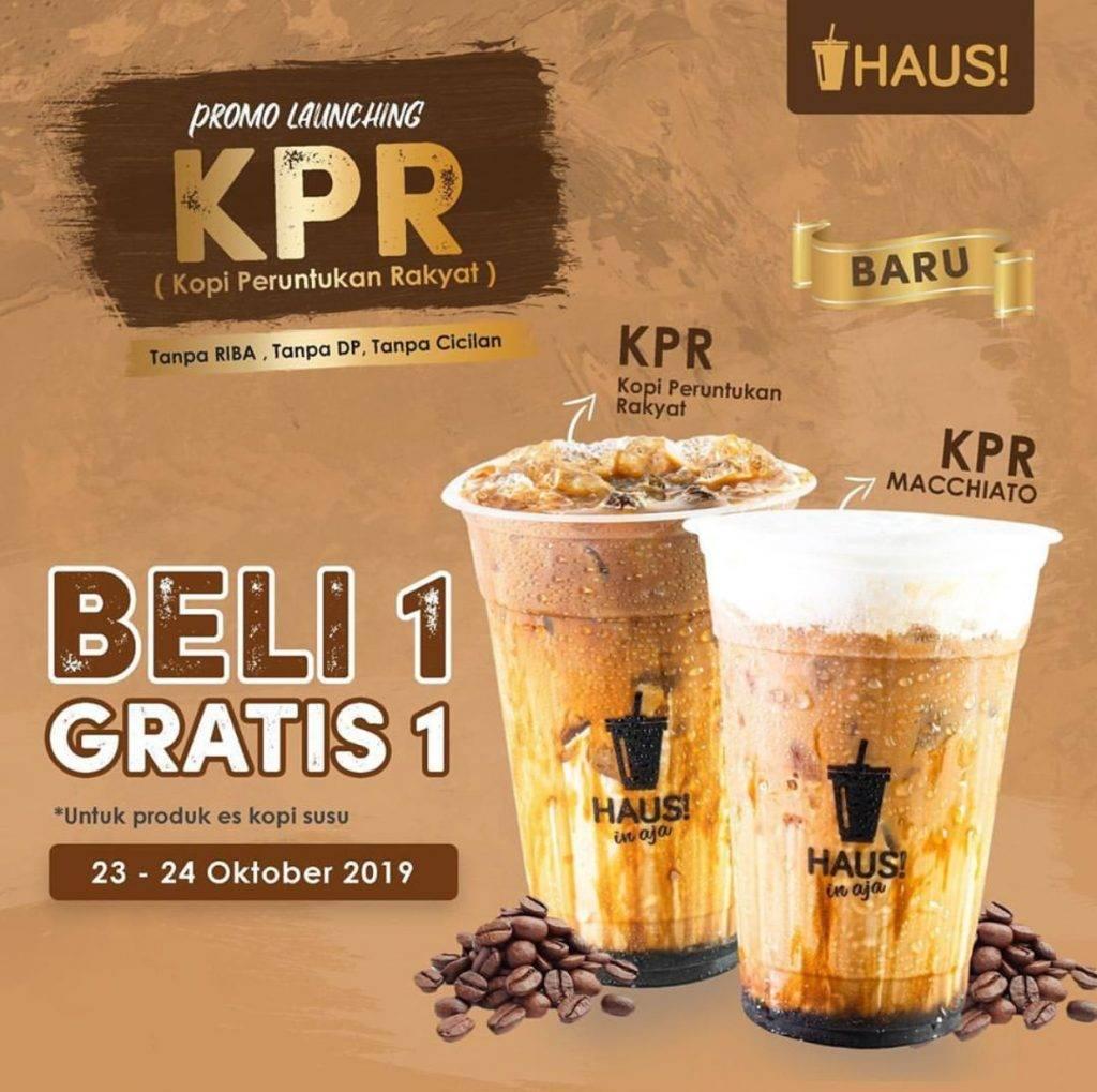 Haus Promo Beli 1 Gratis 1 untuk Menu Baru Kopi Peruntukan Rakyat (KPR)