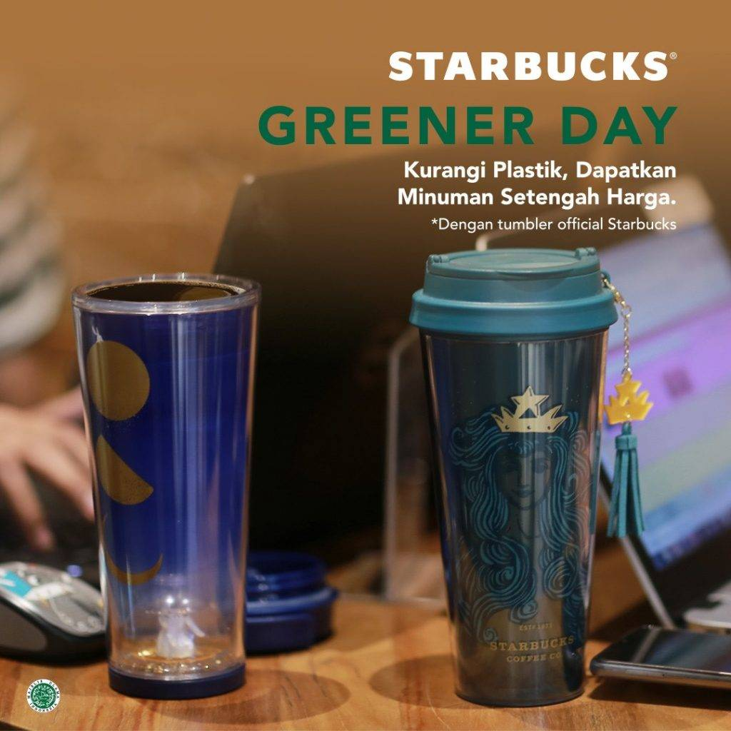 Promo Starbucks Greener Day Diskon 50% dengan Official Starbucks Tumblers