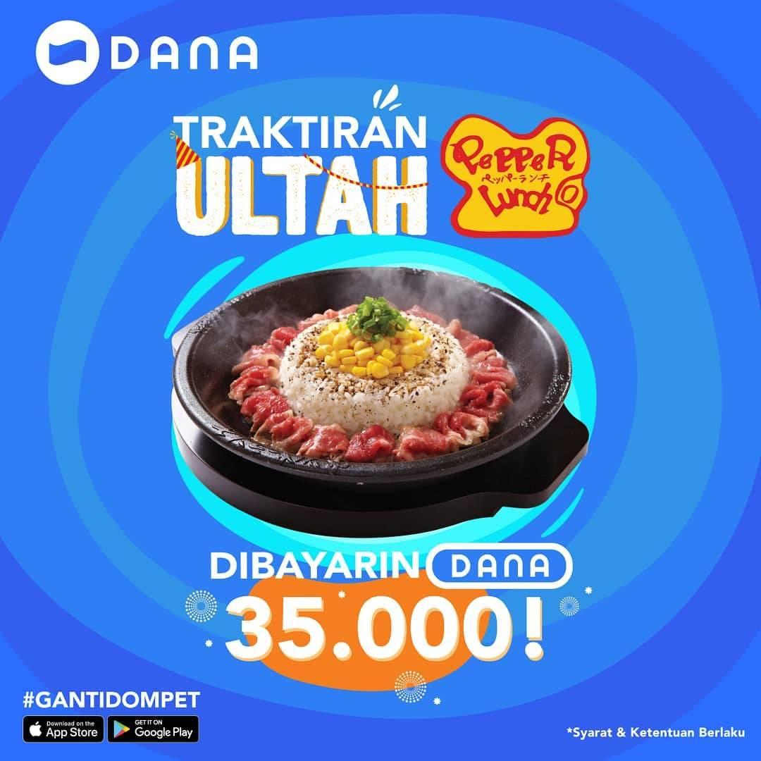 Pepper Lunch Promo Traktiran Ultah Dibayarin DANA hingga Rp. 35.000