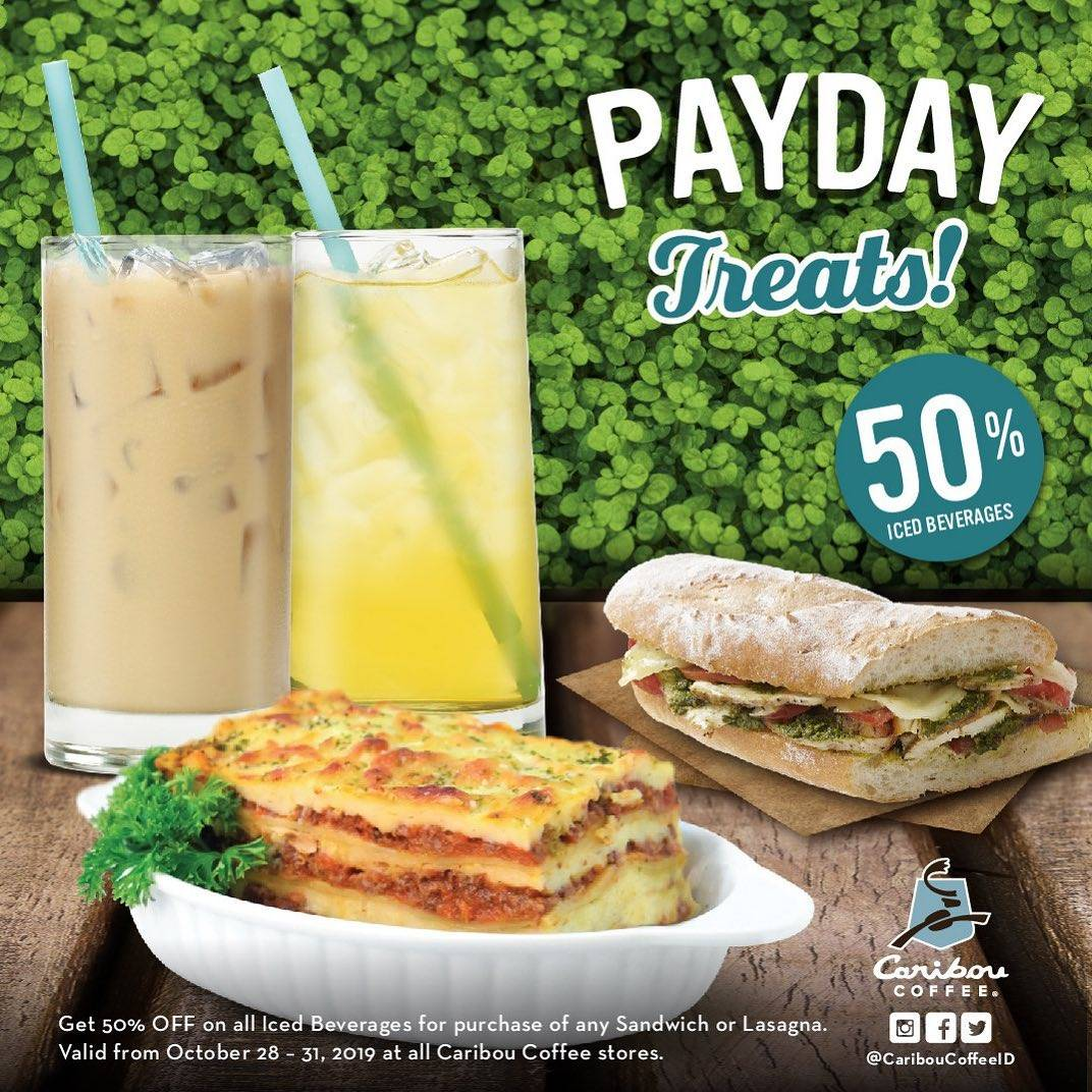 Diskon Caribou Coffee Promo Payday Treats Discount 50% Off On Iced beverages With Every Purchase of any San