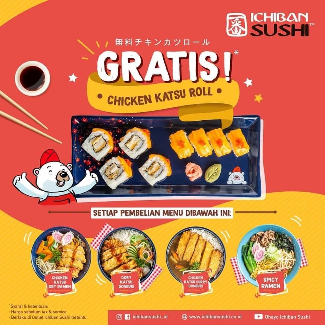 Diskon Ichiban Sushi Promo Gratis Chicken Katsu Roll