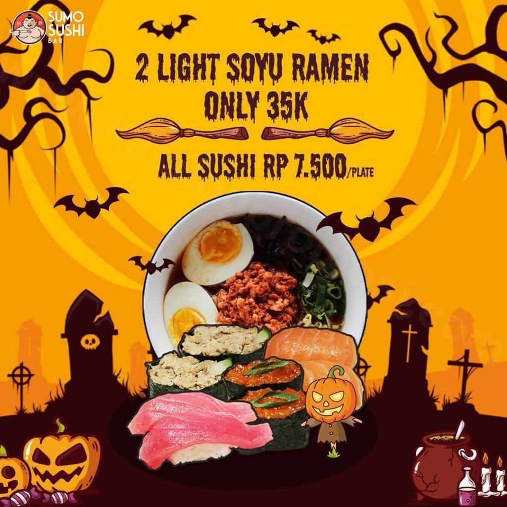 Sumo Sushi Bar Promo Halloween 2 Light Soyu Ramen Only 35k & All Sushi Rp 7.500 per Plate
