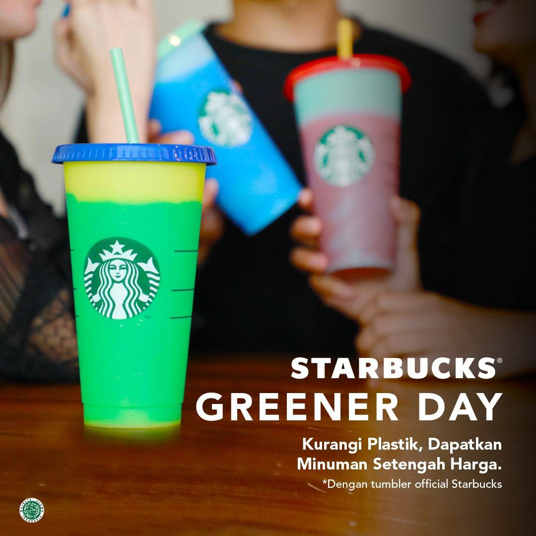 Starbucks Promo Greener Day Diskon 50% dengan Official Starbucks Tumblers